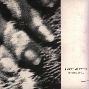 Cocteau-Twins-Bluebell-Knoll