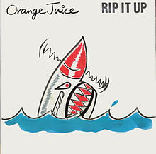 220px-Rip_It_Up_(single_cover)_Orange_Juice_1983