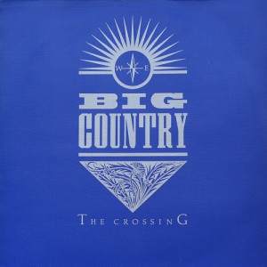 Big_Country_-_The_Crossing.jpg