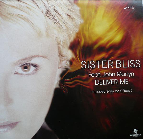Sister Bliss – Deliver Me Feat. John Martyn