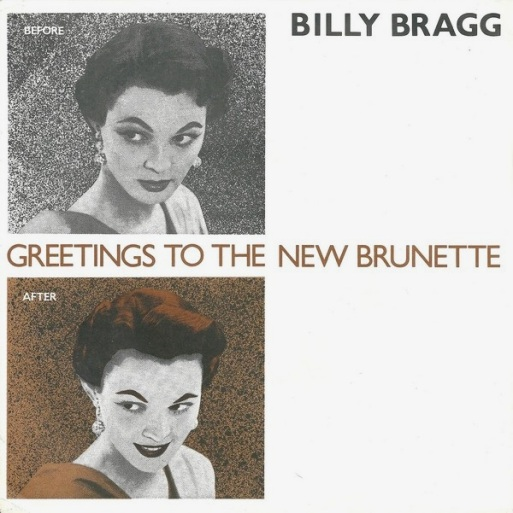 billy_bragg-greetings_to_the_new_brunette_s_2