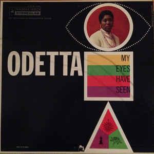 Odetta – My Eyes HaveSeen